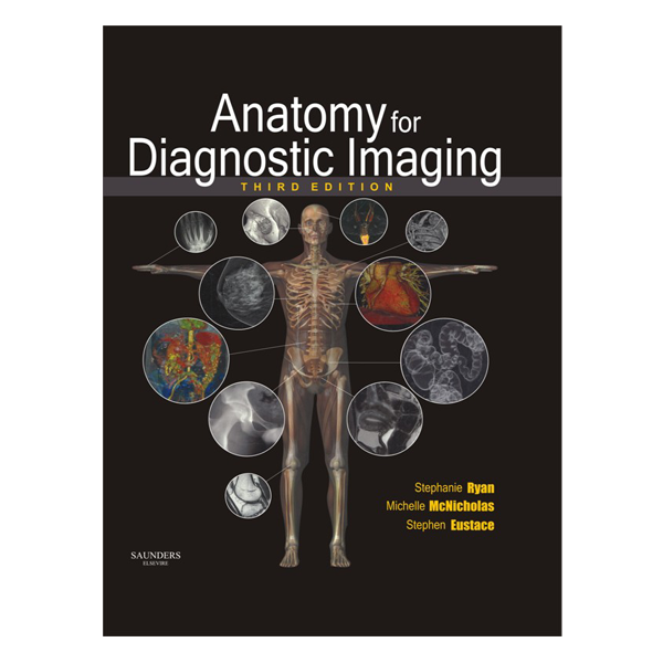 Anatomy for Diagnostic Imaging 3rd Edition Buy online in